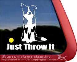 Just Throw It Border Collie Mom Dog Decals Stickers Nickerstickers