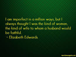 imperfect husband quotes top quotes about imperfect husband