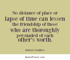 friendship quotes no distance of place or lapse of time can
