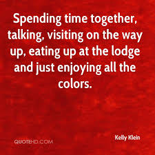 quotes spending quality time quotes quotes