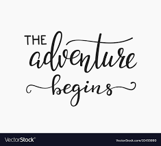 the adventure begins life style inspiration quotes