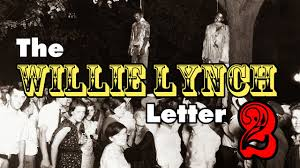 the willie lynch letter part 2 you