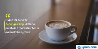 kata kata caption tentang kopi yang bijak dan r tis