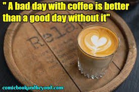coffee quotes that all coffee lovers will relate to comic
