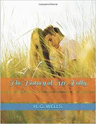 The History of Mr. Polly: Wells, H. G.: 9781980939498: Amazon.com: Books