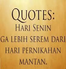 mengobati susah move on kamu dari hari minggu ini nih quotes