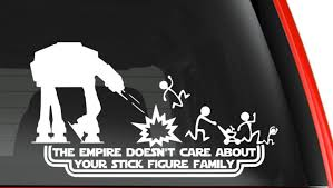 The Empire Doesn T Care About Your Stick Figure Family Car Decal Sci Fi Design