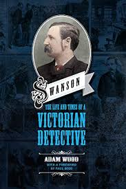 Amazon.com: Swanson: The Life and Times of A Victorian Detective eBook:  Wood, Adam: Kindle Store