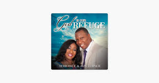God Is Our Refuge - Single by Terrance Turner & Avis Turner on Apple Music