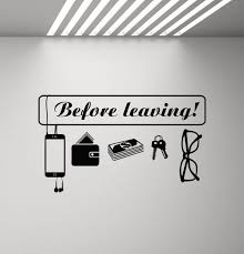 Before Leaving Sign Wall Decal House Hallway Decor Quote Etsy