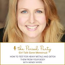 PP# 88: How to Test for Heavy Metals and Detox Them from Your Body with Wendy  Myers - Nicole Jardim