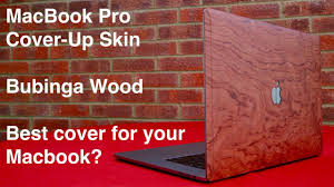 Cover Up Wooden Skin For 2018 Macbook Pro 15 Inch Youtube