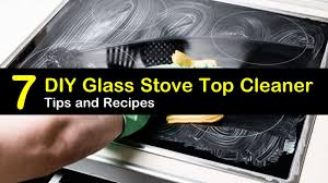 7 make your own glass stove top cleaner