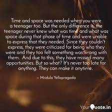 time and space was needed quotes writings by mridula