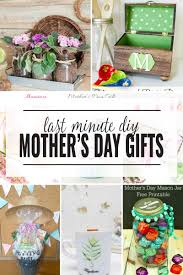 last minute diy mother s day gift ideas
