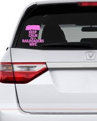 Railroader Wife Vinyl Car Decal Keep Calm By Hopscotchcustomart 8 00 Car Decals Vinyl Car Railroad Wife