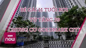 Hà Nội: Bé gái rơi từ tầng 39 chung cư tử vong - YouTube