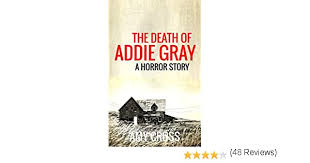 The Death of Addie Gray eBook: Cross, Amy: Amazon.ca: Kindle Store