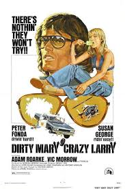 Image gallery for Dirty Mary Crazy Larry - FilmAffinity
