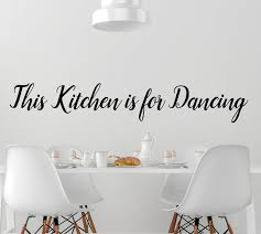 Kitchen Wall Decal Words Dancing Kitchen Quotes Vinyl Wall Etsy