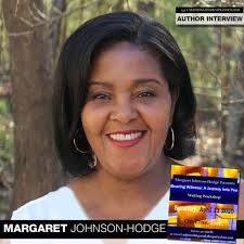 Author Margaret Johnson-Hodge to Host Free Online Writing Workshop