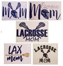 Lacrosse Mom Vinyl Decal Lax Decal Laptop Tumbler Car Etsy