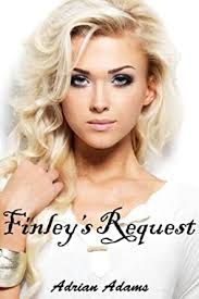 Finley's Request (futa on female) - Kindle edition by Adams ...