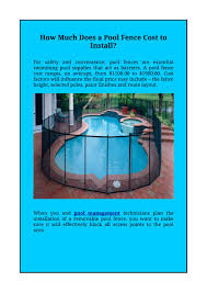 How Much Does A Pool Fence Cost To Install Ami Blog 03 11 17 By Aquatic Management Issuu