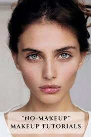 pretty no makeup makeup tutorials