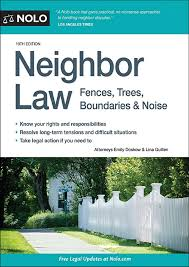 Download Pdf Neighbor Law Fences Trees Boundaries Noise Unlimited