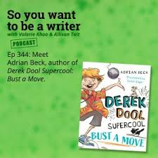 Ep 344 Meet Adrian Beck, author of the 'Derek Dool Supercool' series |  Australian Writers' Centre blog