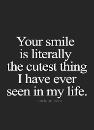 you have the cutest smile forgotten quotes cute quotes funny