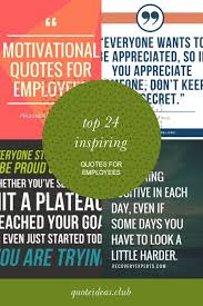 get information about top inspiring quotes for employees get
