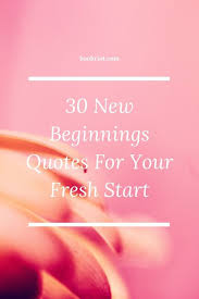 new beginnings quotes for your fresh start book riot