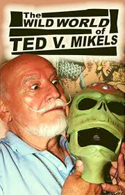 I Love You, Ted V. Mikels! – CINEBEATS
