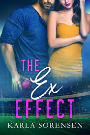 The Ex Effect — Karla Sorensen