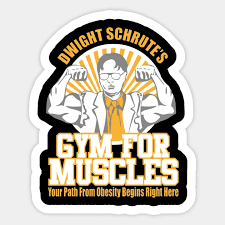1pcs Dwight Schrute S Gym For Muscles Sticker For Trolley Case Backpack Table Pvc Car Diy Cool Skateboard Decal Car Stickers Aliexpress