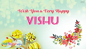 new year wishes wish you a very happy vishu happy vishu