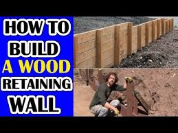 how to build a wood retaining wall that