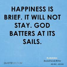 euripides happiness quotes quotehd