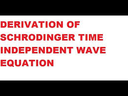 derivation of schrodinger s time