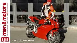 2003 ducati 999 review you