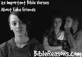 important bible verses about fake friends