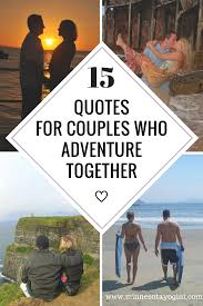 png quotes for couples who adventure together
