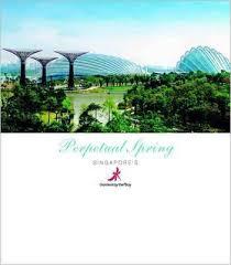 perpetual spring singapore s gardens
