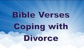 good bible verses to help cope a divorce