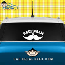 Keep Calm And Mustache Car Decal Graphic Window Stickers