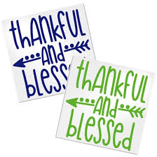 Thankful And Blessed Decal For Cup Tumbler Glass Decals By Adavis