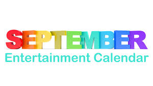 September entertainment calendar: Tri ...