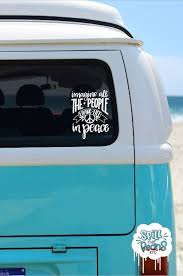 Imagine All The People Love Life Hippie Car Decal Hippie Etsy